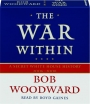 THE WAR WITHIN: A Secret White House History, 2006-2008 - Thumb 1