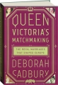 QUEEN VICTORIA'S MATCHMAKING: The Royal Marriages That Shaped Europe - Thumb 1