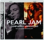 PEARL JAM: Completely Unplugged - Thumb 1
