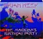 URIAH HEEP: The Magician's Birthday Party - Thumb 1