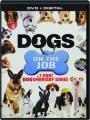 DOGS ON THE JOB - Thumb 1