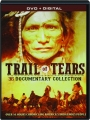 TRAIL OF TEARS: 36 Documentary Collection - Thumb 1