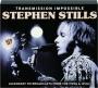 STEPHEN STILLS: Transmission Impossible - Thumb 1