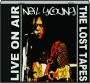 NEIL YOUNG: Live on Air / The Lost Tapes - Thumb 1