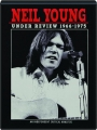NEIL YOUNG: Under Review 1966-1975 - Thumb 1