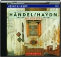 HANDEL / HAYDN: Organ Concertos - Thumb 1