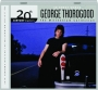 GEORGE THOROGOOD: 20th Century Masters - Thumb 1