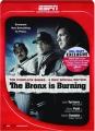 THE BRONX IS BURNING - Thumb 1