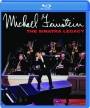 MICHAEL FEINSTEIN: The Sinatra Legacy - Thumb 1