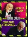 GEORGE CARLIN: Doin' It Again / Complaints & Grievances - Thumb 1