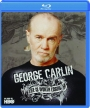 GEORGE CARLIN: Life Is Worth Losing - Thumb 1