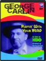 GEORGE CARLIN: Playin' with Your Head - Thumb 1