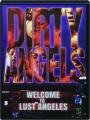 DIRTY ANGELS: Welcome to Lust Angeles - Thumb 1