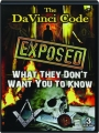 THE DA VINCI CODE EXPOSED: What They Don't Want You to Know - Thumb 1