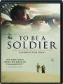 TO BE A SOLDIER - Thumb 1