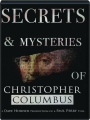 SECRETS & MYSTERIES OF CHRISTOPHER COLUMBUS - Thumb 1