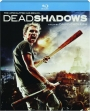 DEAD SHADOWS - Thumb 1
