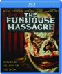 THE FUNHOUSE MASSACRE - Thumb 1