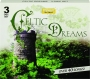 CELTIC DREAMS: Premier Music Collections - Thumb 1