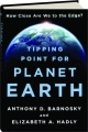 TIPPING POINT FOR PLANET EARTH: How Close Are We to the Edge? - Thumb 1