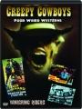 CREEPY COWBOYS: Four Weird Westerns - Thumb 1