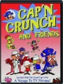 CAP'N CRUNCH AND FRIENDS - Thumb 1