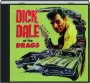 DICK DALE AT THE DRAGS - Thumb 1