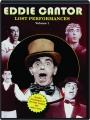 EDDIE CANTOR: Lost Performances, Volume 1 - Thumb 1