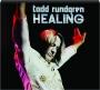 TODD RUNDGREN: Healing - Thumb 1