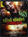TEXAS VOODOO ZOMBIES - Thumb 1