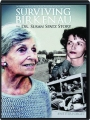 SURVIVING BIRKENAU: The Dr. Susan Spatz Story - Thumb 1