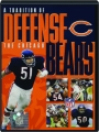 THE CHICAGO BEARS: A Tradition of Defense - Thumb 1