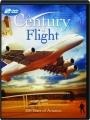 A CENTURY OF FLIGHT: 100 Years of Aviation - Thumb 1