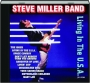 STEVE MILLER BAND: Living in the U.S.A - Thumb 1