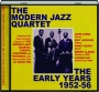 THE MODERN JAZZ QUARTET: The Early Years 1952-56 - Thumb 1
