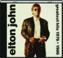 ELTON JOHN: Greatest Hits 1976-1986 - Thumb 1