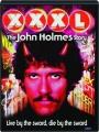 XXXL: The John Holmes Story - Thumb 1
