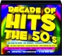 DECADE OF HITS THE 50'S - Thumb 1