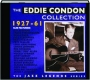 THE EDDIE CONDON COLLECTION 1927-61 - Thumb 1