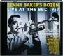 KENNY BAKER'S DOZEN LIVE AT THE BBC 1957 - Thumb 1