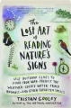 THE LOST ART OF READING NATURE'S SIGNS - Thumb 1