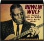 HOWLIN' WOLF: The Complete RPM & Chess Singles As & Bs 1951-62 - Thumb 1