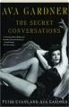 AVA GARDNER: The Secret Conversations - Thumb 1