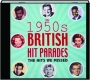 THE 1950S BRITISH HIT PARADES: The Hits We Missed - Thumb 1