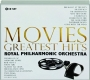 MOVIES GREATEST HITS: Royal Philharmonic Orchestra - Thumb 1