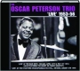 THE OSCAR PETERSON TRIO 'LIVE', 1953-56 - Thumb 1