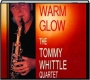 WARM GLOW: The Tommy Whittle Quartet - Thumb 1