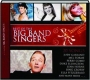 BEST OF THE BIG BAND SINGERS: 20 Songs - Thumb 1