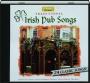 TRADITIONAL IRISH PUB SONGS: 24 Classic Songs! - Thumb 1