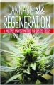 CANNABIS REGENERATION: A Multiple Harvest Method for Greater Yields - Thumb 1